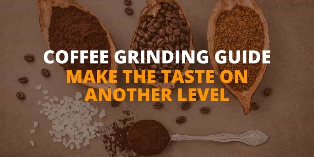 Coffee Grinding Guide