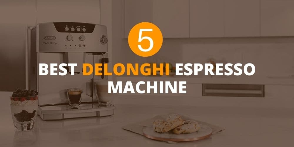 best delonghi espresso machine